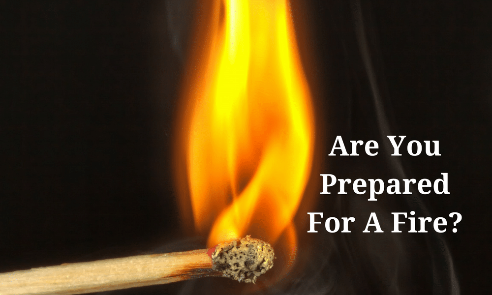 Are You Prepared For A Fire?