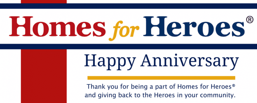 Homes for Heroes Affiliate Montlhy Anniversaries