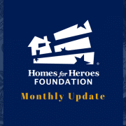 Homes for Heroes Foundation Monthly Grants
