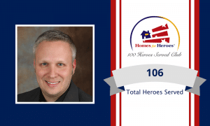 Dave Mettler Team Real Estate joins the 100 heroes served club by serving 106 heroes