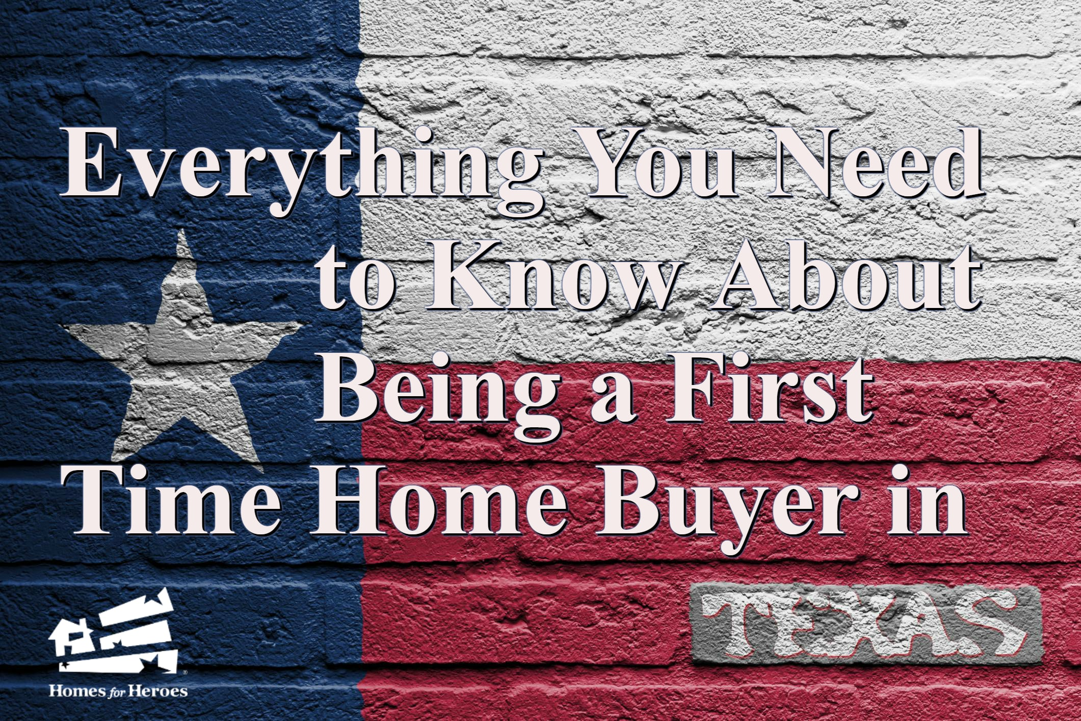 First Time Home Buyer in Texas