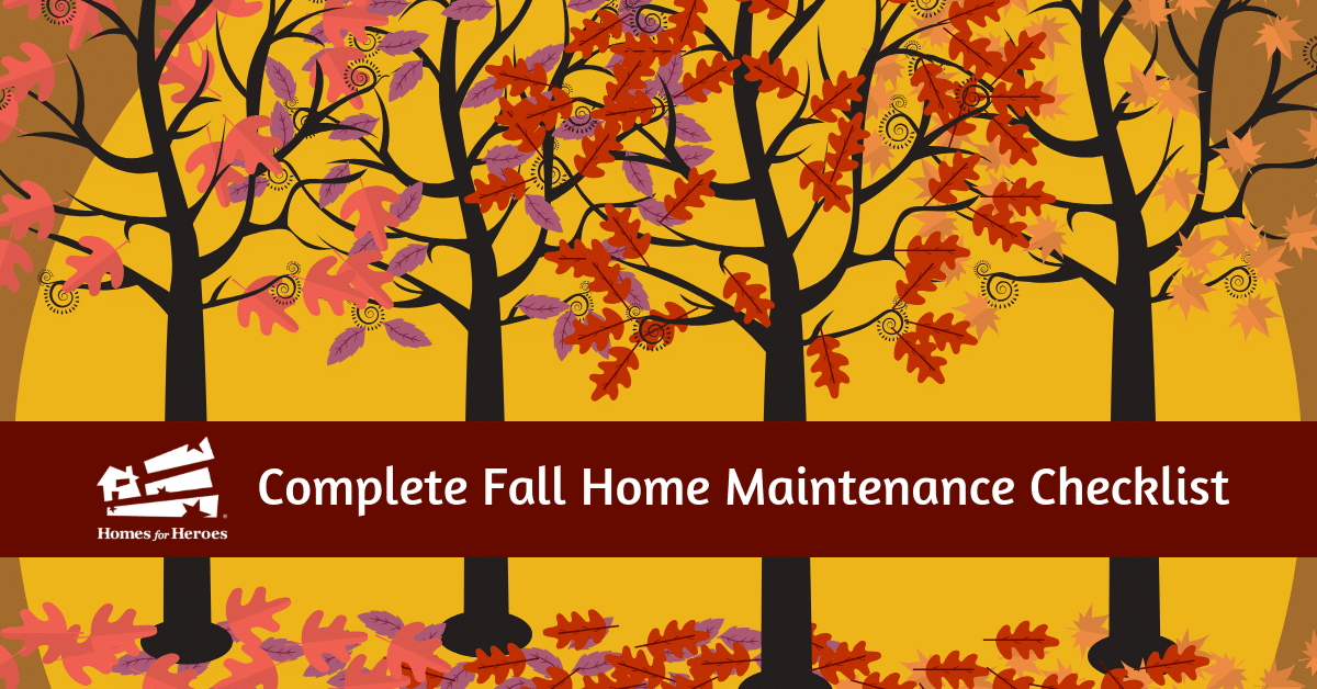 Complete Fall Home Maintenance Checklist Homes for Heroes