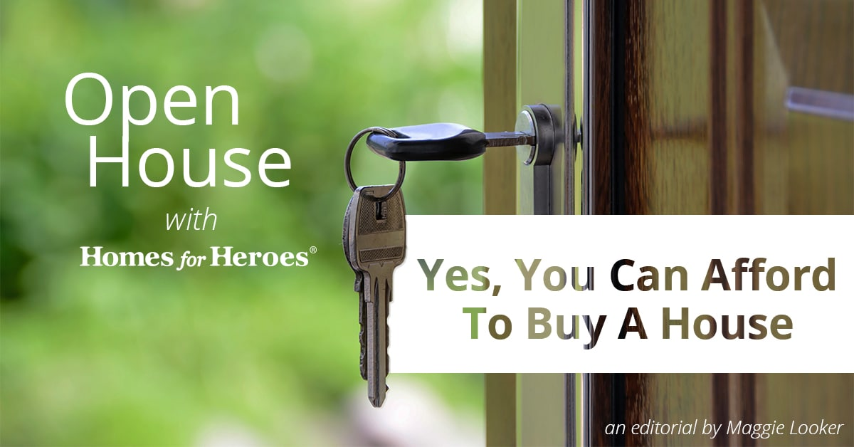 A front home door is open with a key still in the lock and the title Yes, You Can Afford to Buy a House over the door