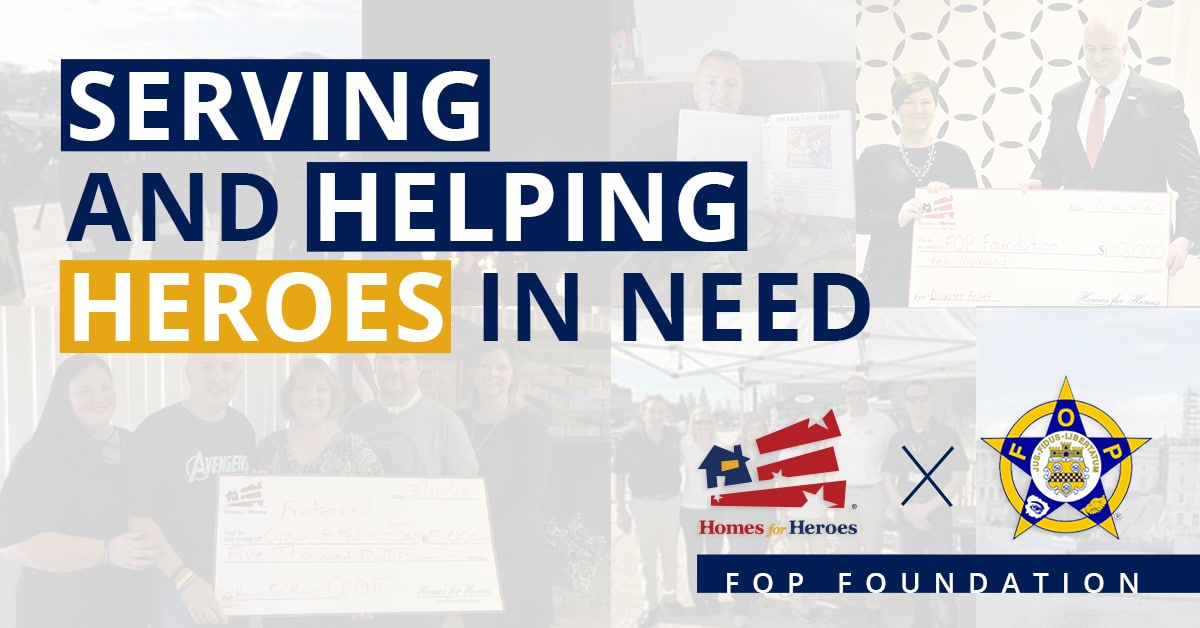 Serving and helping heroes in need is the text overlay over semi-transparent images in the background of FOP and Homes for Heroes Foundation grant check images